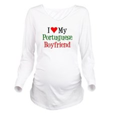 I Love My Portuguese Boyfriend Long Sleeve Materni