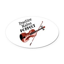 Practice Makes Perfect Oval Car Magnet