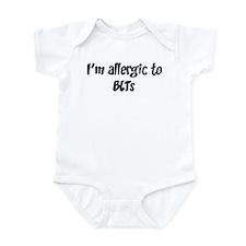 Allergic to BLTs Infant Bodysuit