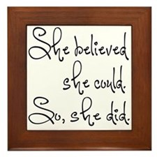 She Believed She Could Framed Tile