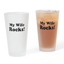 My Wife Rocks! Drinking Glass