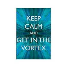 Keep Calm & Get in the Vortex Rectangle Magnet