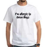 Allergic to Onion Rings Shirt