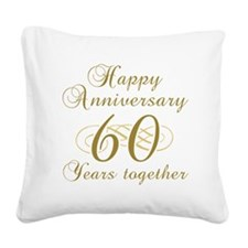 60th Anniversary (Gold Script) Square Canvas Pillo