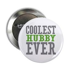 "Coolest Hubby Ever 2.25"" Button"