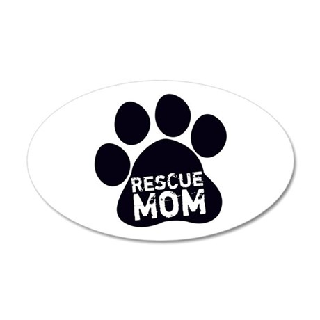Rescue Mom 20x12 Oval Wall Decal