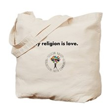 My religion is love. Tote Bag
