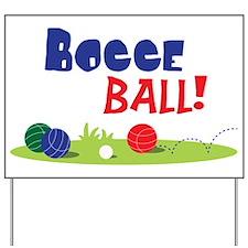Bocce Ball Yard Signs | Custom Yard & Lawn Signs - CafePress