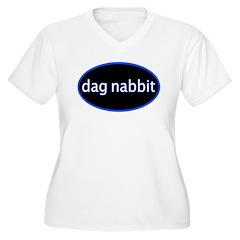 Dag nabbit Women's Plus Size V-Neck T-Shirt