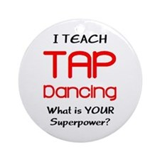 teach tap dance Ornament (Round)