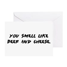 You Smell Like Beef... Greeting Card