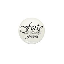 40th birthday f-word Mini Button (10 pack)