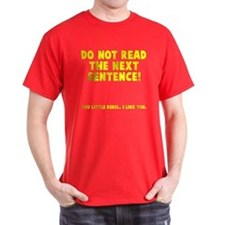 Do not read next sentence T-Shirt