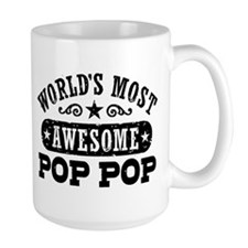 World's Most Awesome Pop Pop Mug