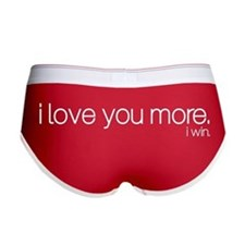 I love you more. I win. Women's Boy Brief