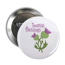 """Scottish Blessings 2.25"""" Button"""
