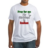 Pray for me my girlfriend is Shirt