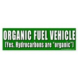 Hydrocarbons are Organic Bumper Bumper Sticker