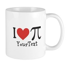 CUSTOMIZE I Love Pi (right) Mug