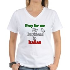 Pray for me my boyfriend is I Shirt