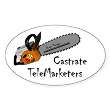 Castrate TeleMarketers Oval Decal