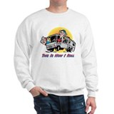 This Is How I Roll RV Sweatshirt