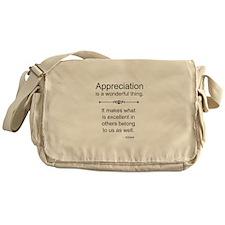 Appreciation is a wonderful thing Messenger Bag