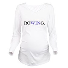 Rowing, focusing on WIN Long Sleeve Maternity T-Sh