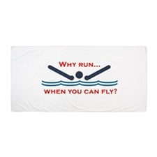 Why Run When You Can Fly? Beach Towel