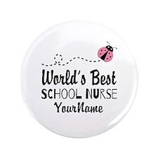"""World's Best School Nurse 3.5"""" Button"""