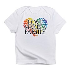 Love Makes A Family LGBT Infant T-Shirt