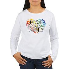 Love Makes A Family LGBT Long Sleeve T-Shirt