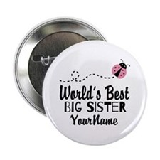 "Worlds Best Big Sister - Personalized 2.25"" Button"
