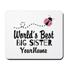 Worlds Best Big Sister - Personalized Mousepad
