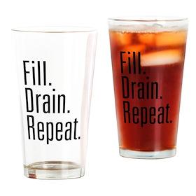 Fill Drain Repeat Drinking Glass