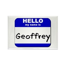 hello my name is geoffrey Rectangle Magnet