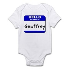 hello my name is geoffrey  Infant Bodysuit