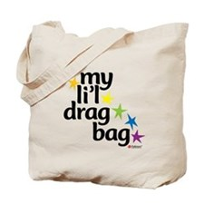 My Li'l Drag Bag Tote