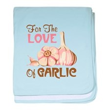 For The LOVE Of GARLIC baby blanket