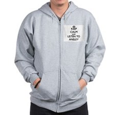 Keep Calm and listen to Ansley Zip Hoodie