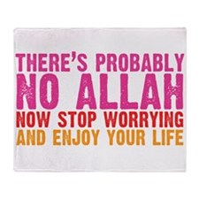 Theres Probably No Allah Throw Blanket