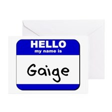 hello my name is gaige  Greeting Cards (Package of