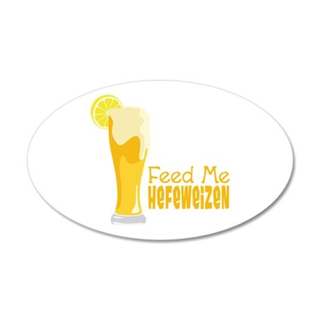 Feed Me Hefeweizen Wall Decal