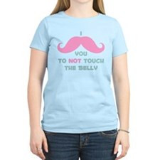 Mustache Don't Touch Belly T-Shirt