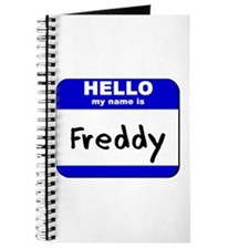 hello my name is freddy Journal