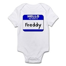 hello my name is freddy  Infant Bodysuit