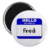 hello my name is fred Magnet
