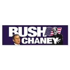 Bush/Lon Chaney Bumper