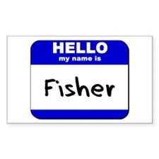 hello my name is fisher Rectangle Decal