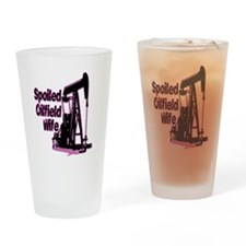 Spoiled Oilfield Wife Jewelry Drinking Glass